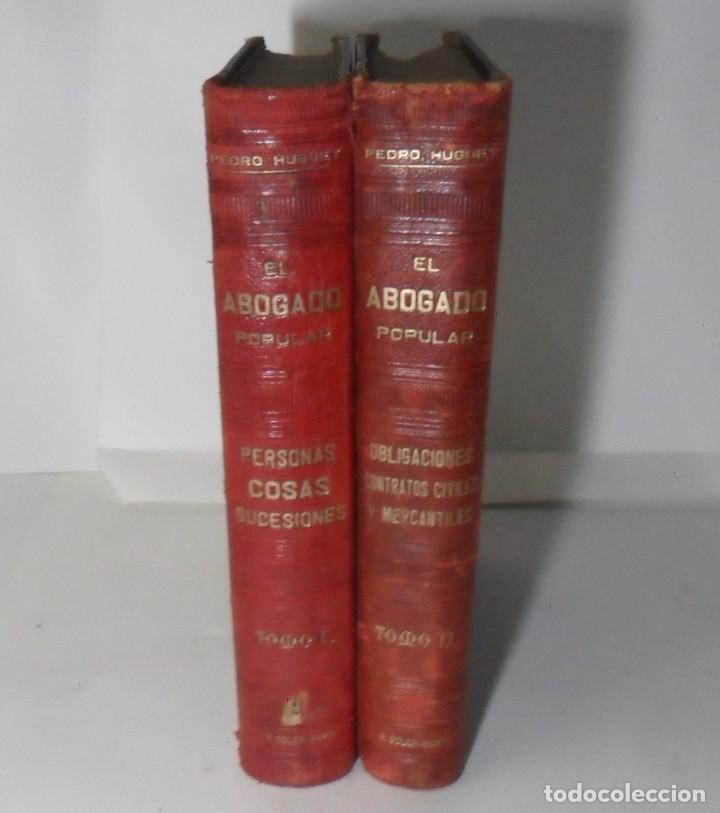 EL ABOGADO POPULAR (2 TOMOS) - PEDRO HUGUET Y CAMPAÑA - ED. MANUEL SOLER - 1898 (Libros Antiguos, Raros y Curiosos - Ciencias, Manuales y Oficios - Derecho, Economía y Comercio)
