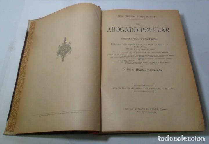 Libros antiguos: EL ABOGADO POPULAR (2 TOMOS) - PEDRO HUGUET Y CAMPAÑA - ED. MANUEL SOLER - 1898 - Foto 4 - 136834166