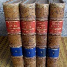 Libros antiguos: 4 LIBROS - COMENTARIOS A LA LEY DE ENJUICIAMIENTO CIVIL REFORMADA POR JOSÉ MARÍA MANRESA Y NAVARRO. Lote 137559542