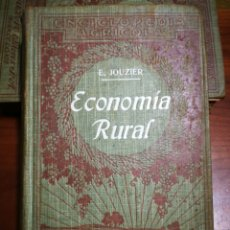 Libros antiguos: LIBRO ECONOMÍA RURAL. E. JOUZIER. AÑO 1923.. Lote 137685257