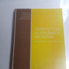Libros antiguos: ESTRUCTURA ECONÓMICA MUNDIAL. INTRODUCCIÓN Y TÉCNICAS BÁSICAS. EDITORIAL AC. Lote 138558130