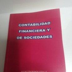 Libros antiguos: CONTABILIDAD FINANCIERA Y DE SOCIEDADES (ASUNCIÓN RAMOS STOLLE, RICARDO M.DIÉGUEZ FERREIRO). Lote 138557734