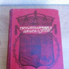 Libros antiguos: ANTIGUO APÉNDICE DE LA ENCICLOPEDIA JURÍDICA ESPAÑOLA DE 1915 EDICIÓN FRANCISCO SEIX EDITOR . Lote 138641514