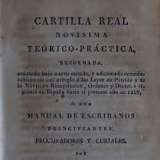 Libros antiguos: CARTILLA REAL NOVÍSIMA TEÓRICO PRÁCTICA (...) Ó SEA MANUAL DE ESCRIBANOS Y PRINCIPIANTES.... Lote 138699642