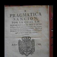Libros antiguos: PRAGMATICA SANCION, POR LA QUAL S.M. RESTABLECE LA DE DIEZ Y OCHO DE ENERO DE MIL SETECIENTOS Y DOS.. Lote 138856734