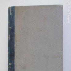 Libros antiguos: DERECHO PÚBLICO UNIVERSAL POR J. G. BLUNTSCHLI. PARTE TERCERA. LA POLÍTICA. A. GARCÍA MORENO. 1880. Lote 138867046