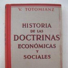 Libros antiguos: HISTORIA DE LAS DOCTRINAS ECONÓMICAS Y SOCIALES - V. TOTOMIANZ - GUSTAVO GILI, EDITOR - AÑO 1934.. Lote 139082250