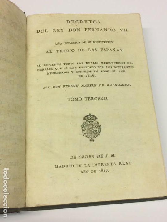 AÑO 1817 - MARTÍN DE BALMASEDA. DECRETOS DEL REY DON FERNANDO VII. AÑO TERCERO DE SU RESTITUCIÓN (Libros Antiguos, Raros y Curiosos - Ciencias, Manuales y Oficios - Derecho, Economía y Comercio)
