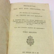 Libros antiguos: AÑO 1816 - MARTÍN DE BALMASEDA. DECRETOS DEL REY DON FERNANDO VII. AÑO SEGUNDO DE SU RESTITUCIÓN.. Lote 139401646