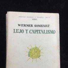 Libros antiguos: LUJO Y CAPITALISMO REVISTA DE OCCIDENTE WERNER SOMBART TRADUCCIÓN LUIS ISÁBAL 1928 RÚSTICA ORIGINAL. Lote 139714122