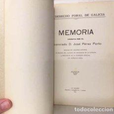 Libros antiguos: EL DERECHO FORAL DE GALICIA. (PÉREZ PORTO. CORUÑA, 1915 1ª EDICIÓN) BUEN ESTADO.. Lote 139830910