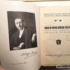 Libros antiguos: ADOLFO POSADA : HACIA UN NUEVO DERECHO POLÍTICO. (M., 1931. 1ª ED.) . Lote 139887870