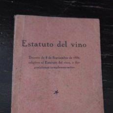 Libros antiguos: ESTATUTO DEL VINO. ENCISO. PAMPLONA. 8 SEPTIEMBRE 1932.. Lote 139964650