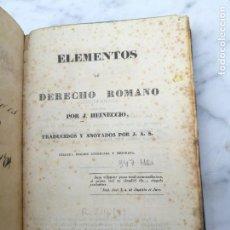 Libros antiguos: ELEMENTOS DE DERECHO ROMANO 1836. Lote 140199442