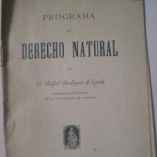 Libros antiguos: PROGRAMA DE DERECHO NATURAL POR RAFAEL RODRIGUEZ DE CEPEDA, VALENCIA 1908. Lote 140450478