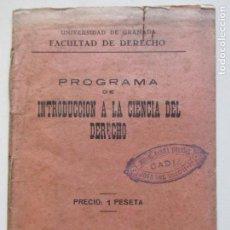 Libros antiguos: PROGRAMA DE INTRODUCCIÓN A LA CIENCIA DEL DERECHO. FACULTAD DE DERECHO. UNIVERSIDAD DE GRANADA. Lote 140483778