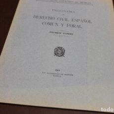 Libros antiguos: UNIVERSIDAD LITERARIA DE MURCIA, PROGRAMA DE DERECHO CIVIL ESPAÑOL....1917. Lote 140718630