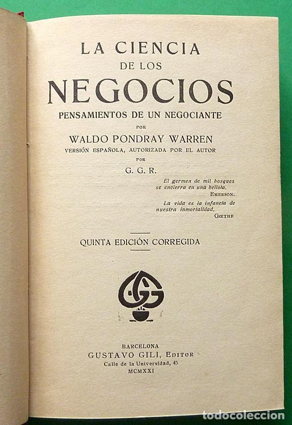 Libros antiguos: LA CIENCIA DE LOS NEGOCIOS - WALDO PONDRAY WARREN - GUSTAVO GILI EDITOR - 1921 - NUEVO - VER INDICE - Foto 3 - 141151326