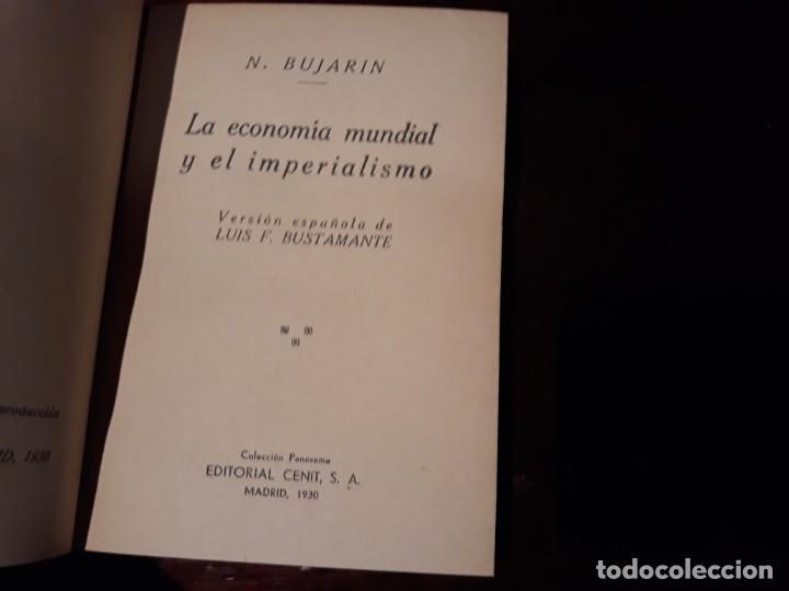 Libros antiguos: La economía mundial y el imperialismo - N. Bujarin . EDITORIAL CENIT AÑO 1930 .COLECCION PANORAMA - Foto 3 - 141490098