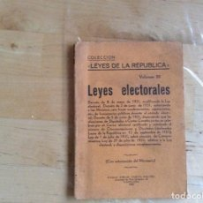 Libros antiguos: LEYES DE LA REPUBLICA VOLUMEN , 50, LEYES ELECTORALES.. Lote 141807678