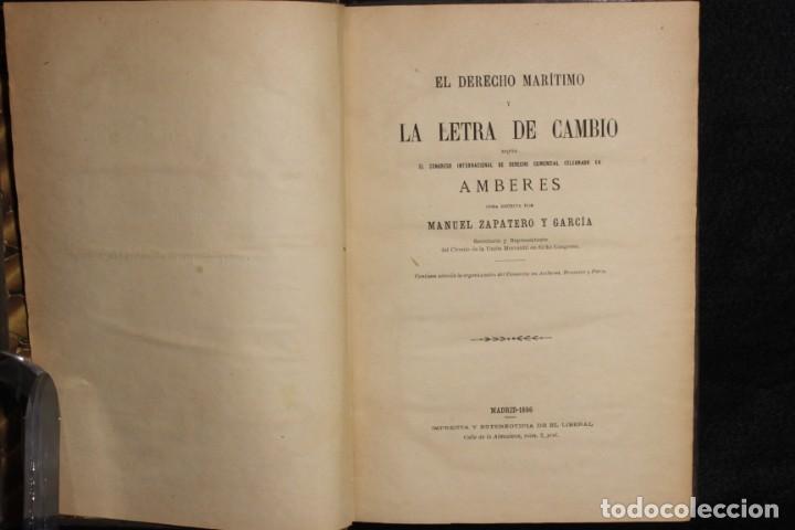 Libros antiguos: El derecho marítimo y la letra de cambio. Manuel Zapatero y García. 1886. - Foto 2 - 141807954