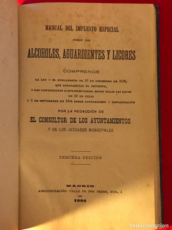 Libros antiguos: Manual de alcoholes. Abella. Tercera edición con la nueva ley de 1908. - Foto 4 - 142156574