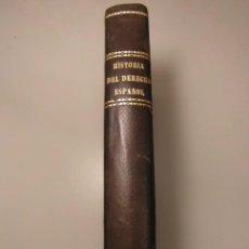 Libros antiguos: HISTORIA GENERAL DEL DERECHO ESPAÑOL. EDUARDO DE HINOJOSA. TOMO I. 1887. 378P.. Lote 142363402