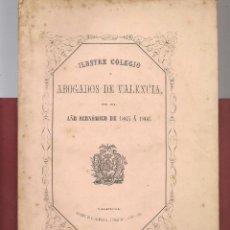Libros antiguos: COLEGIO ABOGADOS VALENCIA EN EL AÑO ECONOMICO 1865 A 1866. Lote 142450946