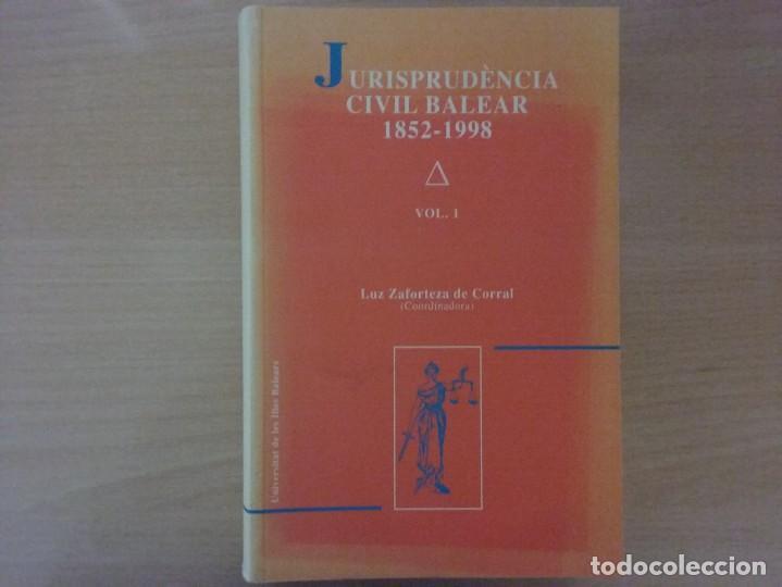 JURISPRUDENCIA CIVIL BALEAR - LUZ ZAFORTEZA DE CORRAL (Libros Antiguos, Raros y Curiosos - Ciencias, Manuales y Oficios - Derecho, Economía y Comercio)