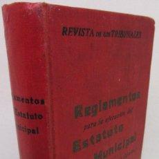 Libros antiguos: REVISTA DE LOS TRIBUNALES REGLAMENTOS PARA LA EJECUCION DEL ESTATUTO MUNICIPAL GONGORA. Lote 142948190