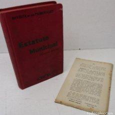 Libros antiguos: REVISTA DE LOS TRIBUNALES, ESTATUTO MUNICIPAL, GONGORA. Lote 142948734