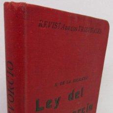 Libros antiguos: REVISTA DE LOS TRIBUNALES, LEY DEL DIVORCIO DE 2 DE MARZO 1932, S. DE LA ESCALERA, GONGORA. Lote 142950450