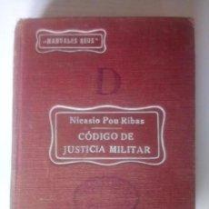 Libros antiguos: CÓDIGO DE JUSTICIA MILITAR, EDITORIAL REUS 1927. Lote 143169182
