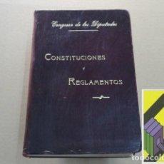 Libros antiguos: CONGRESO DE LOS DIPUTADOS: CONSTITUCIONES Y REGLAMENTOS. Lote 143691802