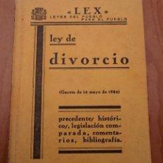 Libros antiguos: GREGORIO PECES BARBA DEL RÍO LEY DE DIVORCIO, 12 DE MAYO 1932. Lote 143758550