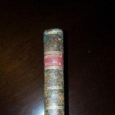 Libros antiguos: TRATADO DE ECONOMÍA POLÍTICA APLICADO A ESPAÑA - DON JOSÉ ESPINOSA DE LOS MONTEROS - 1831. Lote 143883866