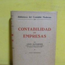 Libros antiguos: CONTABILIDAD DE EMPRESAS LEON BATARDON EDITORIAL LABOR AÑO 1958 MUY BUENO. Lote 143941066
