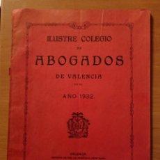 Libros antiguos: VALENCIA, ILUSTRE COLEGIO DE ABOGADOS, AÑO 1932. Lote 144059830