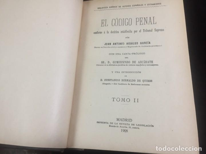 Libros antiguos: El código Penal 1908 dos tomos Juan Antonio Hidalgo García plena piel muy buen estado - Foto 13 - 144395034