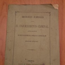 Libros antiguos: EL ENJUICIAMIENTO CRIMINAL 1873 ARANCELES JUDICIALES, MADRID. Lote 144517250