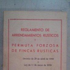 Libros antiguos: REGLAMENTO ARRENDAMIENTOS RUSTICOS.. Lote 145425838