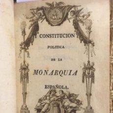 Libros antiguos: CONSTITUCION POLITICA DE LA MONARQUIA ESPAÑOLA, CADIZ, 1812, DISCURSO Y CATECISMO POLITICO, D J C. Lote 145623790
