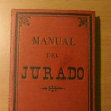 Libros antiguos: MANUAL DEL JURADO 1888, VICENTE ROMERO Y GIRÓN, MADRID . Lote 145665898