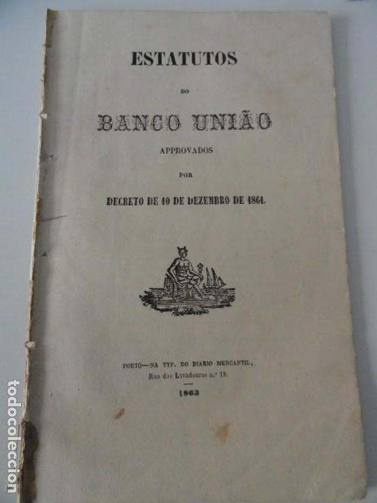 ESTATUTOS DO BANCO UNIAO 1863 (Libros Antiguos, Raros y Curiosos - Ciencias, Manuales y Oficios - Derecho, Economía y Comercio)