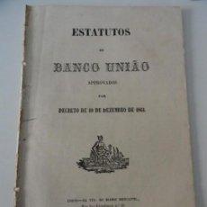 Libros antiguos: ESTATUTOS DO BANCO UNIAO 1863. Lote 145678826