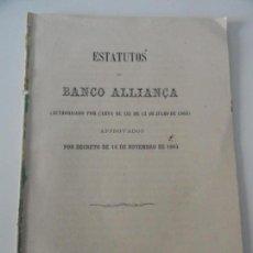 Libros antiguos: ESTATUTOS DO BANCO DO ALLIANÇA 1863. Lote 145679054
