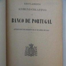 Libros antiguos: REGULAMENTO ADMINISTRATIVO DO BANCO DE PORTUGAL 1891. Lote 145680218