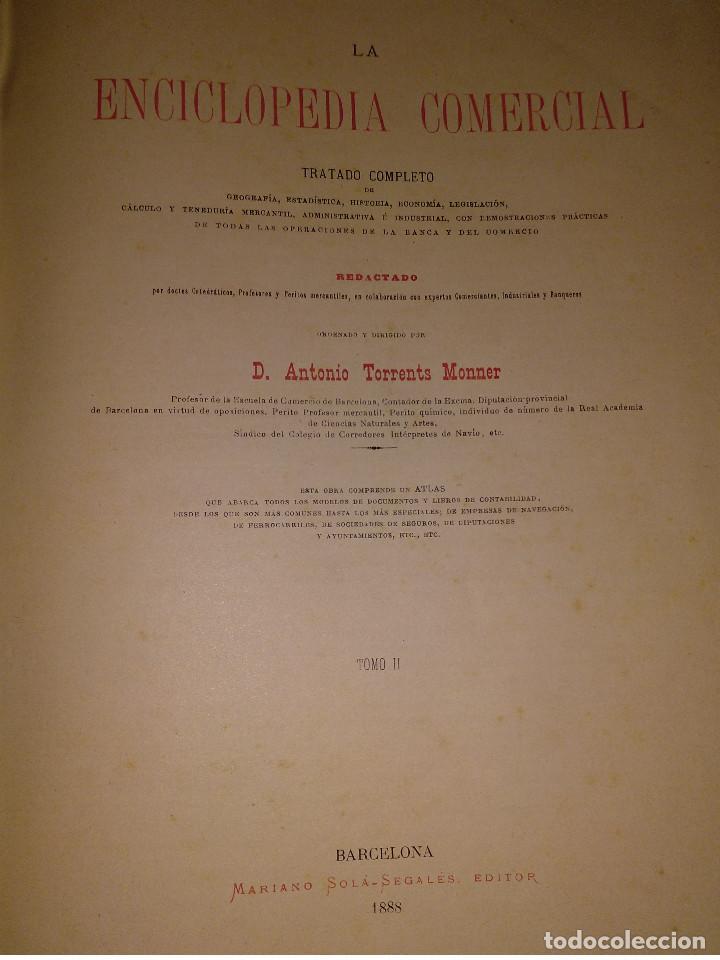 Libros antiguos: ENCICLOPEDIA COMERCIAL TRATADO COMPLETO. 3 TOMOS. ANTONIO TORRENTS MONNER. BARCELONA 1885-88-89. - Foto 3 - 146050594