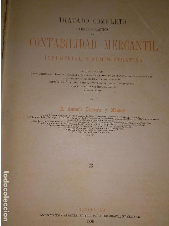 Libros antiguos: ENCICLOPEDIA COMERCIAL TRATADO COMPLETO. 3 TOMOS. ANTONIO TORRENTS MONNER. BARCELONA 1885-88-89. - Foto 4 - 146050594