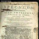 Libros antiguos: SPECULUM TESTAMENTORUM THESAURUS DOCT D.ESPINO DE CÁCERES SALAMANCA ACADEMIA VENETIIS 1598 PERGAMINO. Lote 146343534